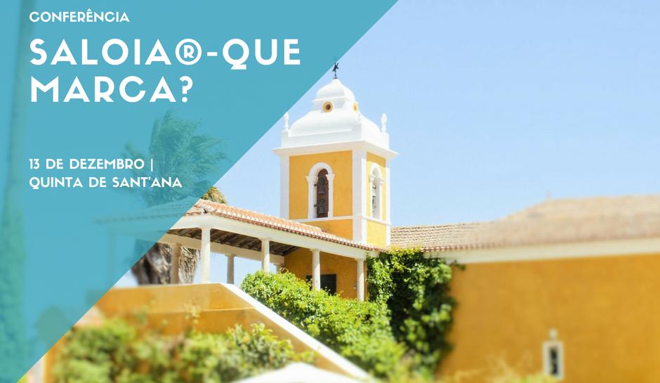 Conferência Temática SALOIA® – QUE MARCA?